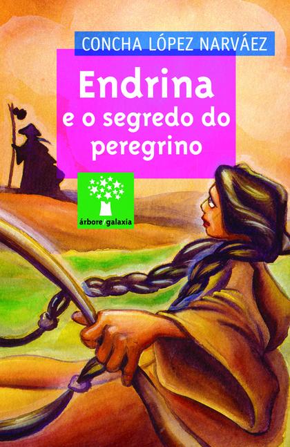 ENDRINA E O SEGREDO DO PEREGRINO.