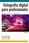 FOTOGRAFÍA DIGITAL PARA PROFESIONALES