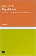 EXPULSIONES : BRUTALIDAD Y COMPLEJIDAD EN LA ECONOMÍA GLOBAL