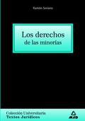 Los derechos de las minorías. Colección universitaria: textos jurídicos.