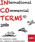 INCOTERMS 2010 : EL LENGUAJE COMÚN DEL COMERCIO INTERNACIONAL