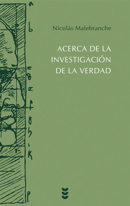 ACERCA DE LA INVESTIGACIÓN DE LA VERDAD.