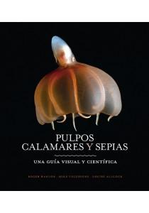 PULPOS, CALAMARES Y SEPIAS.