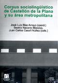 CORPUS SOCIOLINGÜÍSTICO DE CASTELLÓN DE LA PLANA Y SU ÁREA METROPOLITANA