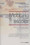 MOBBING ESCOLAR: VIOLENCIA Y ACOSO PSICOLÓGICO CONTRA LOS NIÑOS