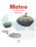 MATEO Y LA FLOR DE LA LLUVIA.