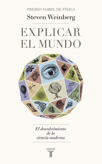 EXPLICAR EL MUNDO.