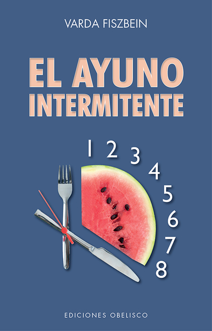 AYUNO INTERMITENTE, EL