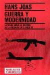 GUERRA Y MODERNIDAD: ESTUDIOS SOBRE LA HISTORIA DE LA VIOLENCIA EN EL