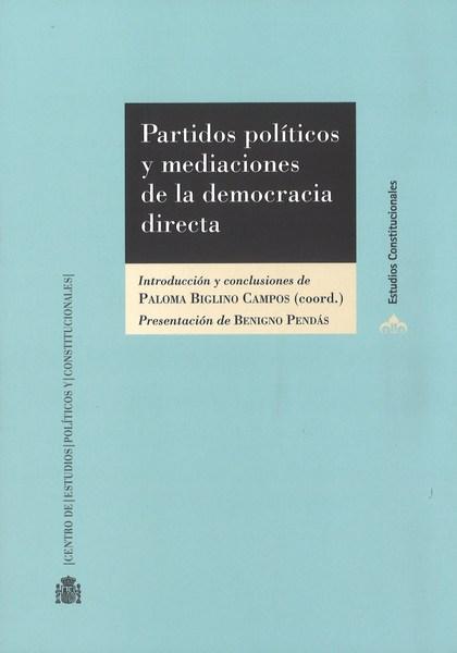 PARTIDOS POLÍTICOS Y MEDIACIÓN DE LA DEMOCRACIA DIRECTA