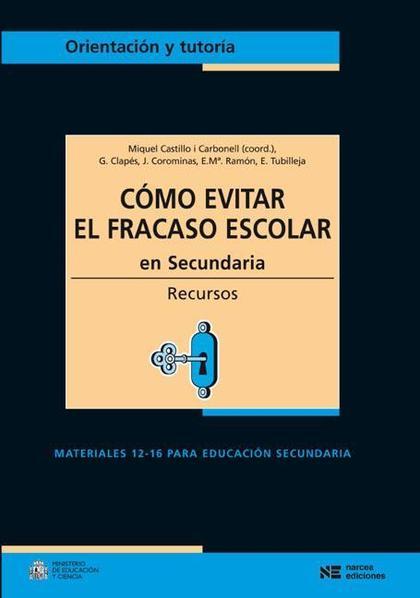 CÓMO EVITAR EL FRACASO ESCOLAR EN SECUNDARIA : RECURSOS