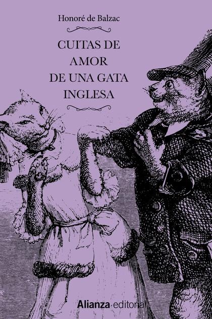 CUITAS DE AMOR DE UNA GATA INGLESA ; CUITAS DE AMOR DE UNA GATA FRANCESA