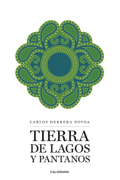 TIERRA DE LAGOS Y PANTANOS.