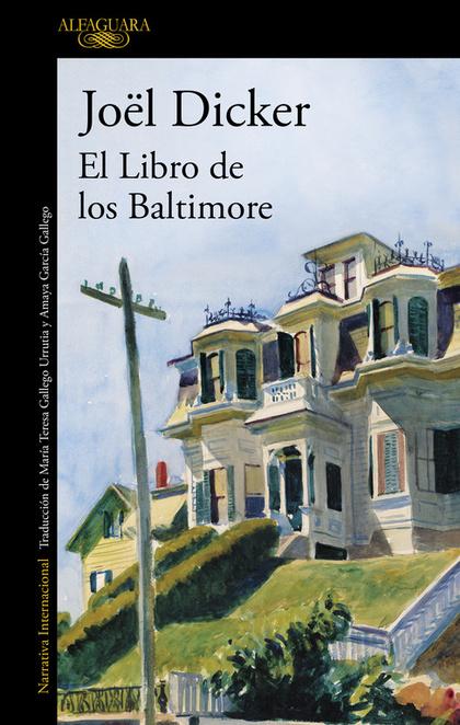 EL LIBRO DE LOS BALTIMORE.