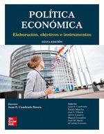POLÍTICA ECONÓMICA (6 ED.) - ELABORACIÓN, OBJETIVOS E INSTRUMENTOS.