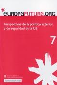 PERSPECTIVAS DE LA POLÍTICA EXTERIOR Y DE SEGURIDAD DE LA UE