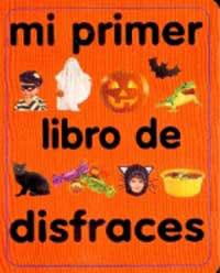 MI PRIMER LIBRO DE DISFRACES