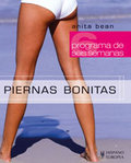 PIERNAS BONITAS (PROGRAMA DE 6 SEMANAS).