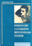 INTRODUCCIÓN A LA NARRATIVA BREVE DE WILLIAM FAULKNER