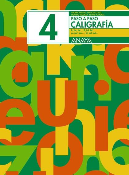 CALIGRAFÍA 4, EDUCACIÓN PRIMARIA