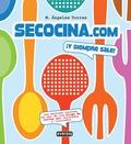 WWW.SECOCINA.COM, ¡Y SIEMPRE SALE!