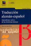 TRADUCCIÓN ALEMÁN-ESPAÑOL : APRENDIZAJE ACTIVO DE DESTREZAS BÁSICAS