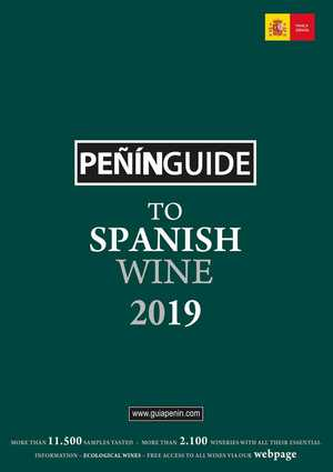 PEÑIN GUIDE TO SPANISH WINE 2019.