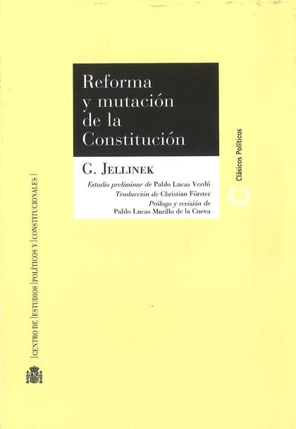 REFORMA Y MUTACIÓN DE LA CONSTITUCIÓN