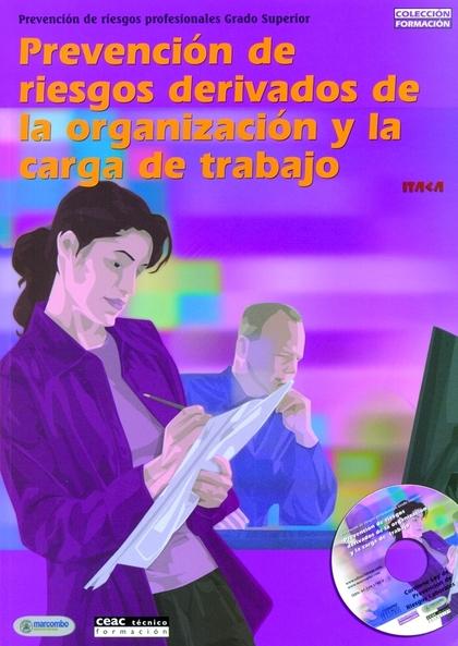 PREVENCIÓN DE RIESGOS DERIVADOS DE LA ORGANIZACIÓN Y LA CARGA DE TRABA