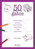 50 DIBUJOS DE GATOS.