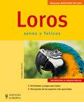 LOROS (MASCOTAS EN CASA).A TODOS LOS AMANTES DE LOS ANIMALES, Y EN CONCRETO A QUIEN SE HAYA DEC