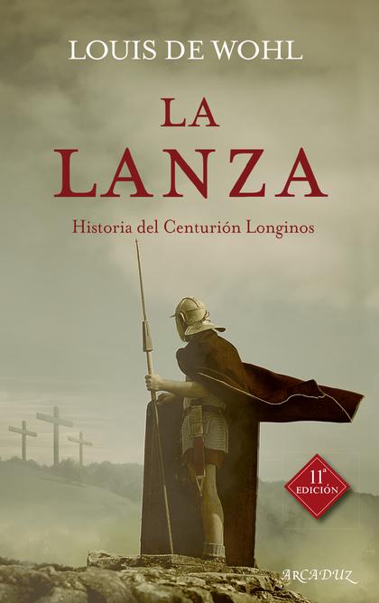 LA LANZA                                                                        HISTORIA DEL CE