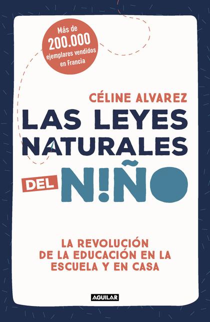 LAS LEYES NATURALES DEL NIÑO.