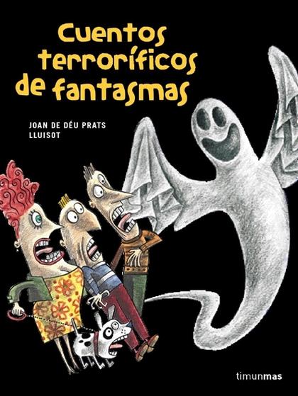 CUENTOS TERRORÍFICOS DE FANTASMAS