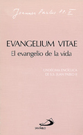 EVANGELIUM VITAE : EL EVANGELIO DE LA VIDA