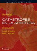 CATÁSTROFES EN LA APERTURA (JAQUE MATE).