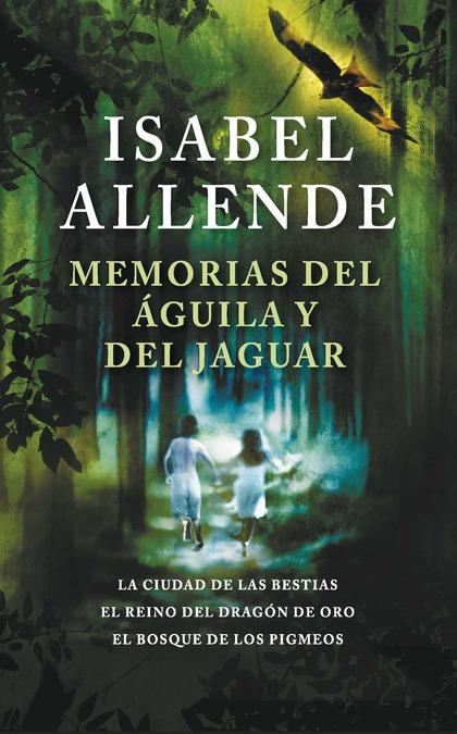 MEMORIAS DEL ÁGUILA Y DEL JAGUAR.