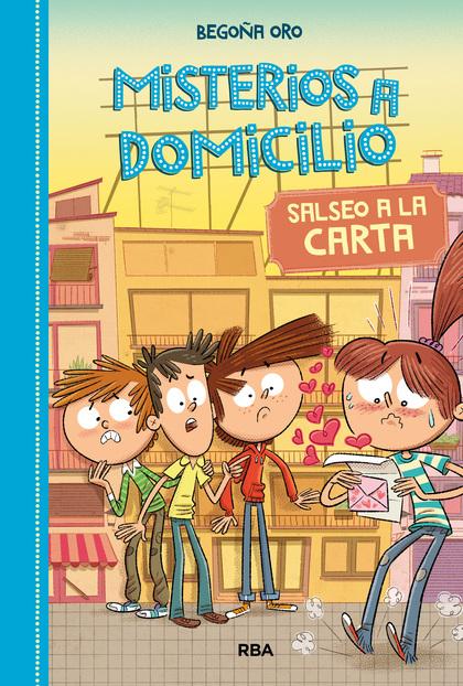 MISTERIOS A DOMICILIO #5. SALSEO A LA CARTA.