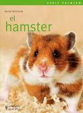 EL HAMSTER (PREMIUM).A TODOS LOS AMANTES DE LOS ANIMALES, Y EN CONCRETO A QUIEN SE HAYA DECIDID