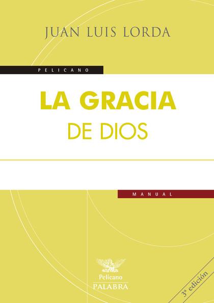 LA GRACIA DE DIOS.