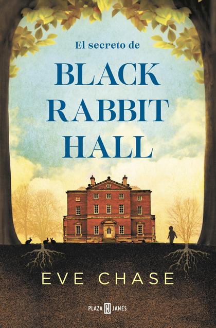 EL SECRETO DE BLACK RABBIT HALL.