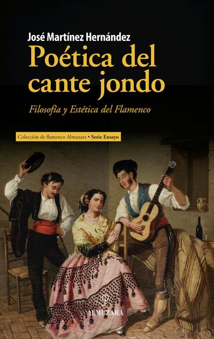 POÉTICA DEL CANTE JONDO.