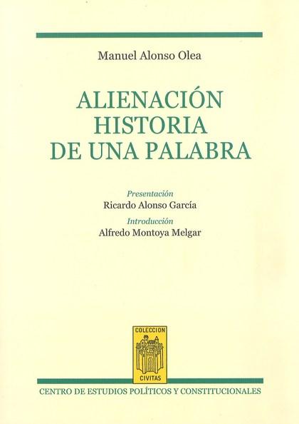 ALIENACIÓN. HISTORIA DE UNA PALABRA