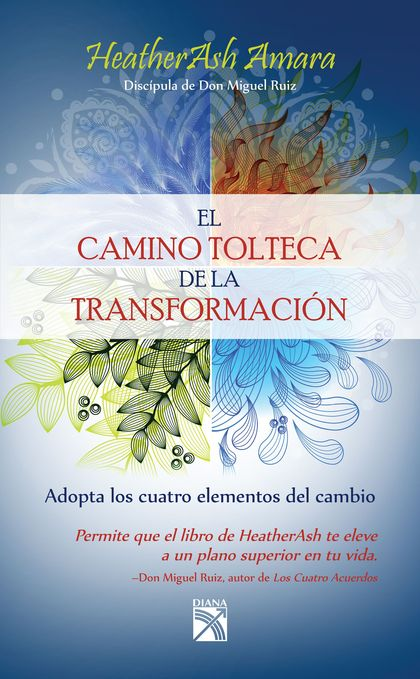 El camino tolteca de la transformación