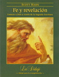 FE Y REVELACIÓN: CONOCER A DIOS A TRAVÉS DE LA SAGRADA ESCRITURAS.
