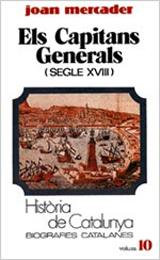 ELS CAPITANS GENERALS (SEGLE XVIII) (TOM X)