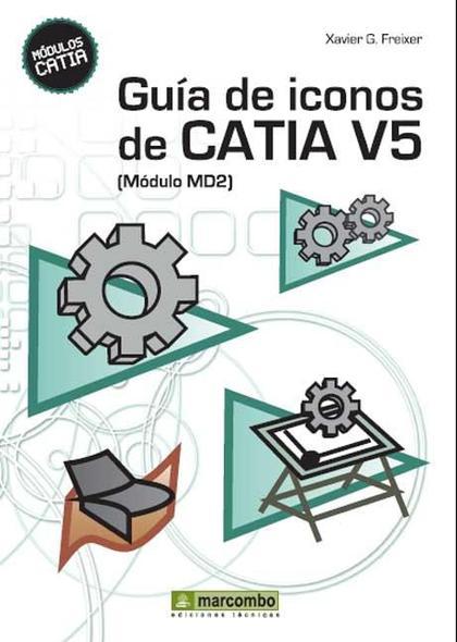 GUÍA DE ICONOS DE CATIA V5 (MÓDULO MD2)