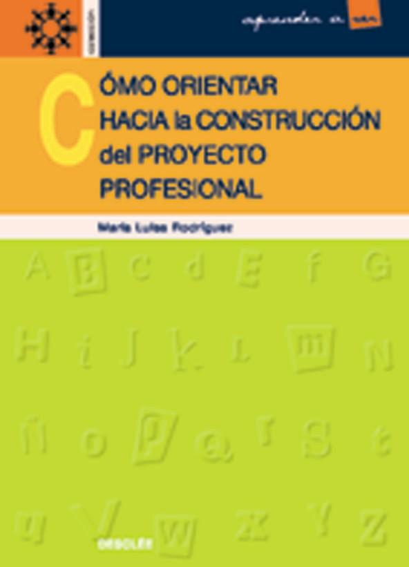 COMO ORIENTAR HACIA LA CONSTRUCCION DEL PROYECTO P