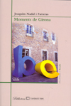 MOMENTS DE GIRONA.