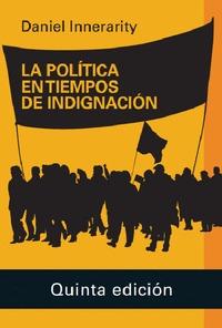 LA POLÍTICA EN TIEMPOS DE INDIGNACIÓN- 2020.